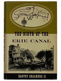 The Birth of the Erie Canal