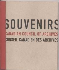 Souvenirs: Canadian Council of Archives/Conseil Canadien Des Archives