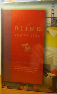 BLIND SUBMISSION A Novel