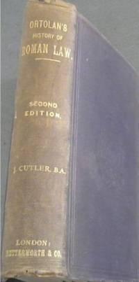 image of History of Roman Law ... from the text of Ortolan's Histoire de la Legislation Romaine et Generalisation du Droit