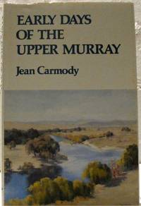 Early Days of the Upper Murray