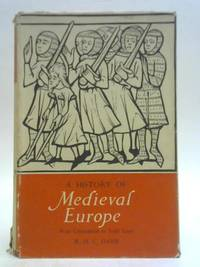 A History of Medieval Europe from Constantine to Saint Louis