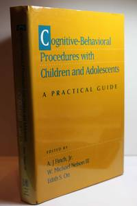 Cognitive-Behavioral Procedures With Children and Adolescents  A Practical  Guide by  A. J. &  W. Michael Nelson &  Edith S. Ott Finch - Hardcover - 1993 - from Hammonds Books  and Biblio.com