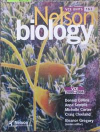 Nelson Biology VCE Units 1 & 2 (VCE 2000-2004)