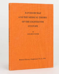 Xavier Bichat and the Medical Theory of the Eighteenth Century