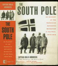"""image of The South Pole. An Account of the Norwegian Antarctic Expedition in the """"Fram,"""" 1910-1912"""