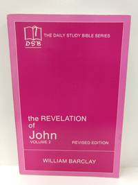 image of The Revelation of John: Vol. 2 (The Daily Study Bible Series, Revised Edition)