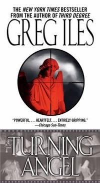 Turning Angel: A Novel A Penn Cage Novel