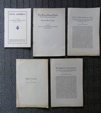 5 PAMPHLETS.  1. SAVE AMERICA.  2. THE REPUBLICAN PARTY: ITS PRESENT DUTY AND OPPORTUNITY.  3. COLOSSAL DEBTS AND HEAVY TAXES.  4. A CALL TO ACTION.  5. THE HIGH COST OF GOVERNMENT.