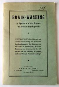 Brain Washing: A Synthesis of the Russian Textbook on Psychopolitics