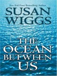 The Ocean Between Us by Susan Wiggs - 2004-08-02 - from Books Express and Biblio.com