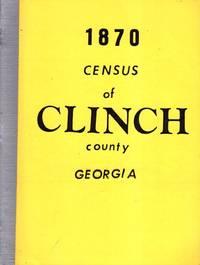 1870 Census of Clinch County Georgia
