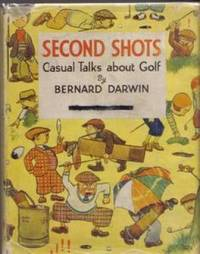 Second Shots. Casual Talks About Golf
