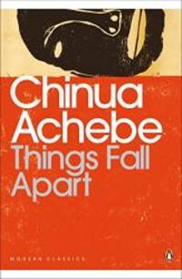 Things Fall Apart (Penguin Modern Classics) by Chinua Achebe - Paperback - 2001-09-02 - from Books Express (SKU: 0141186887)