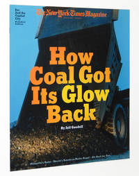The New York Times Magazine, July 22, 2001: How Coal Got Its Glow Back