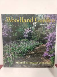 The Woodland Garden: Planting in Harmony with Nature