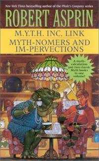 M.Y.T.H. Inc. Link/Myth-Nomers and Im-Pervections