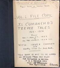 Archive Copies of El Comancho's Teepee Tales