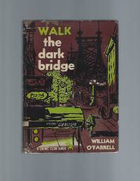Walk the Dark Bridge