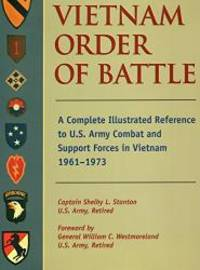 image of Vietnam Order of Battle: A Complete Illustrated Reference to U.S. Army Combat and Support Forces in Vietnam 1961-1973 (Stackpole Military Classic)
