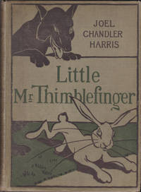 Little Mr. Thimblefinger and His Queer Country: What the Children Saw and Heard There