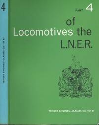 Locomotives of the L.N.E.R. Part 4: tender engines - classes D25 to E7