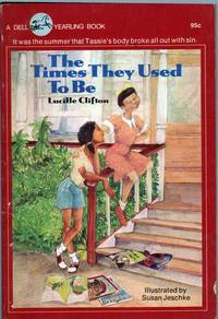 The Times They Used to Be by  Lucille Clifton - Paperback - 1st Edition - 1976 - from citynightsbooks (SKU: 16102)