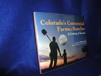 image of Colorado's Centennial Farms and Ranches: A Century of Seasons