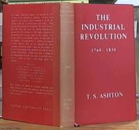 The Industrial Revolution 1760 - 1830 by  T. S Ashton - Hardcover - Reprint - 1966 - from Syber's Books ABN 15 100 960 047 (SKU: 0119493)