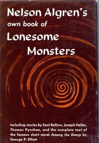 NELSON ALGREN'S OWN BOOK OF LONESOME MONSTERS by  ETC]  BELLOW  - First edition  - 1963  - from Studio Books (SKU: 088721)