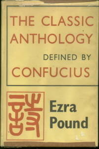 THE CLASSIC ANTHOLOGY DEFINED BY CONFUCIUS