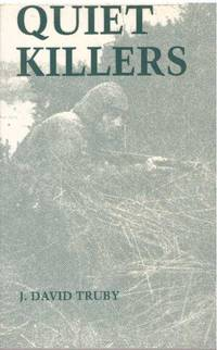 image of QUIET KILLERS.; Silenced Weapons in War and Espionage