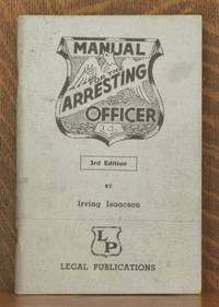 MANUAL FOR THE ARRESTING OFFICER