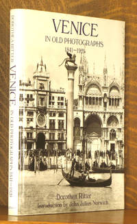 Venice in Old Photographs: 1870-1920