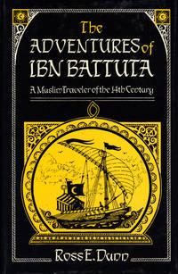 THE ADVENTURES OF IBN BATTUTA ~ A Muslim Traveler of the 14th Century