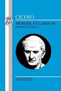 image of Cicero: Murder at Larinum: Selections from the Pro Cluentio (Latin Texts)