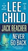 Never Go Back (Jack Reacher) by Lee Child - 2014-02-09