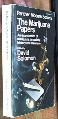 The Marijuana Papers An examination of marijuana in society, history and literature by  David -- editor Solomon - Paperback - Reprint - 1970 - from Syber's Books and Biblio.com