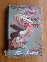 Blood and Thirsty