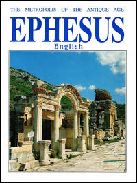 image of Ephesus: The Metropolis of the Antique Age