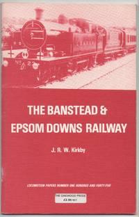 The Banstead & Epsom Downs Railway