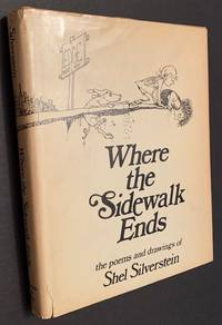 image of Where the Sidewalk Ends: The Poems and Drawings of Shel Silverstein