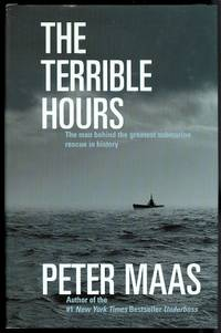 THE TERRIBLE HOURS: THE MAN BEHIND THE GREATEST SUBMARINE RESCUE IN HISTORY.