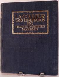 La Couleur Dans L'Habitation 120 Projects D'Artistes Modernes