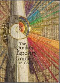 The Quaker Tapestry Guide in Colour