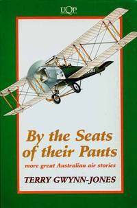By the Seats of Their Pants More great Australian air stories