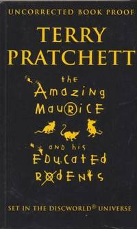 image of THE AMAZING MAURICE AND HIS EDUCATED RODENTS - limited edition uncorrected proof copy