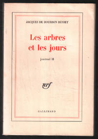image of Les arbres et les jours ( journal II )