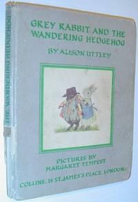Grey Rabbit and the Wandering Hedgehog