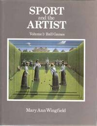 Sport and the Artist. Volume 1 - Ball Games